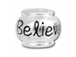 10mm Sterling Silver BELIEVE bead with 4.5mm hole, Pandora Compatible